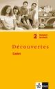 Découvertes Cadet. Das neue Lehrwerk speziell für jüngere Lerner, Vokabellernheft 6. Schuljahr