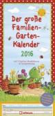 Der große Familien-Garten-Kalender 2016