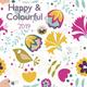 Happy und Colourful 2019