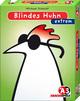 Blindes Huhn extrem