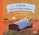 Klassik fürs Kinderzimmer - Zum Einschlafen und Träumen