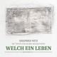 Welch ein Leben (Ein musikalisches Portrait über Martin Niemöller, KZ-Häftling und Kirchenpräsident)
