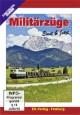 Militärzüge - Einst & Jetzt