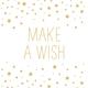 Servietten 'Make a Wish'