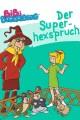 Bibi Blocksberg - Der Superhexspruch