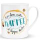 XL-Tasse 'Vor dem ersten Kaffee Klappe halten'