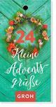 24 kleine Adventsgrüße