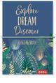 Reisetagebuch - Explore Dream Discover