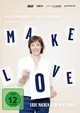 Make Love - Liebe machen kann man lernen