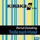 Kiraka, Die Trolle nach Irland