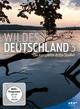 Wildes Deutschland 3