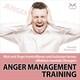 Anger Management Training - Wut und Ärger kontrollieren und loslassen lernen - effektive mentale Übungen