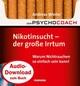 Starthilfe-Hörbuch-Download zum Buch 'Der Psychocoach 1: Nikotinsucht - der große Irrtum'