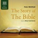 The Story Of The Bible (Unabridged)