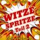 Witze Spritze - Teil 2