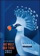 Dieter Braun: Die Welt der Tiere 2022 - Wandkalender - Poster-Format 50 x 70 cm
