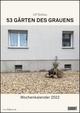 53 Gärten des Grauens 2022