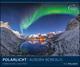 Polarlicht 2022 - Bild-Kalender - Wand-Planer - 60x50