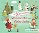 Die 50 schönsten Weihnachts- und Winterlieder