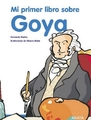Mi primer libro sobre Goya