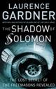 Shadow of Solomon: The Lost Secret of the Freemasons Revealed