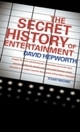 Secret History of Entertainment