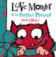 Love Monster & the Perfect Present