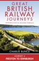 Journey 4: Preston to Edinburgh