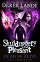Skulduggery Pleasant - Dead or Alive