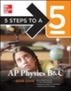 5 Steps to a 5 AP Physics B & C, 2008-2009 Edition
