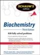 Schaum's Outline of Biochemistry, Third Edition