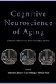Cognitive Neuroscience of Aging