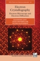 Electron Crystallography: Electron Microscopy and Electron Diffraction