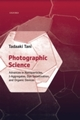 Photographic Science: Advances in Nanoparticles, J-Aggregates, Dye Sensitization, and Organic Devices