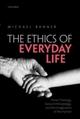 Ethics of Everyday Life