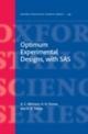 Optimum Experimental Designs, with SAS