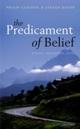 Predicament of Belief