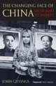 Changing Face of China