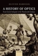 History of Optics from Greek Antiquity to the Nineteenth Century