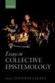 Essays in Collective Epistemology