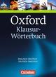 Oxford Klausur-Wörterbuch - Ausgabe 2012