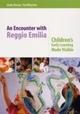 Encounter with Reggio Emilia