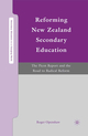 Reforming New Zealand Secondary Education