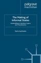 The Making of Informal States