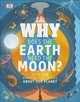 Why Does the Earth Need the Moon?