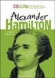 Life Stories - Alexander Hamilton