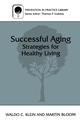 Successful Aging: Strategies for Healthy Living