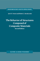 The Behavior of Structures Composed of Composite Materials