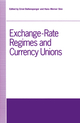 Exchange-Rate Regimes and Currency Unions