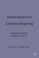 Decentralization of Collective Bargaining